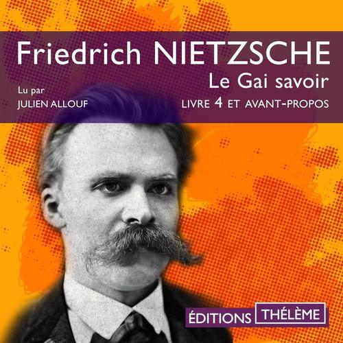 Vente AudioBook : Le Gai savoir (Livre 4 et avant-propos)  - Friedrich NIETZSCHE