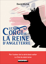 Vente EBooks : Le Corgi de la Reine d'Angleterre  - David Michie