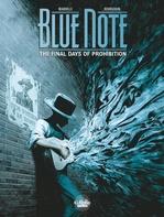 Vente Livre Numérique : Blue note - Volume 2 - The Final Days of Prohibition  - Mathieu Mariolle