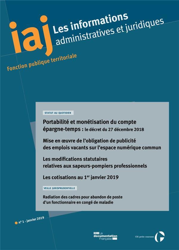Informations administratives juridiques n.1 ; portabilite et monetisation du compte epargne-temps : le decret du 27 decembre 2018 (edition 2019)