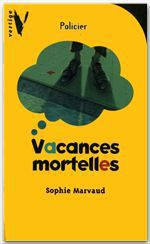 Vente EBooks : Vacances mortelles  - Sophie MARVAUD