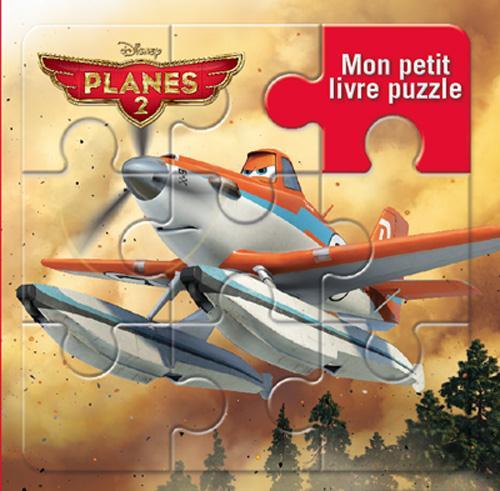 Mon Petit Livre Puzzle; Planes 2