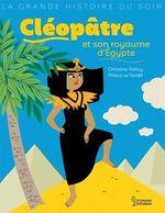 Vente EBooks : Cléopâtre et son royaume d'Egypte  - Christine Palluy