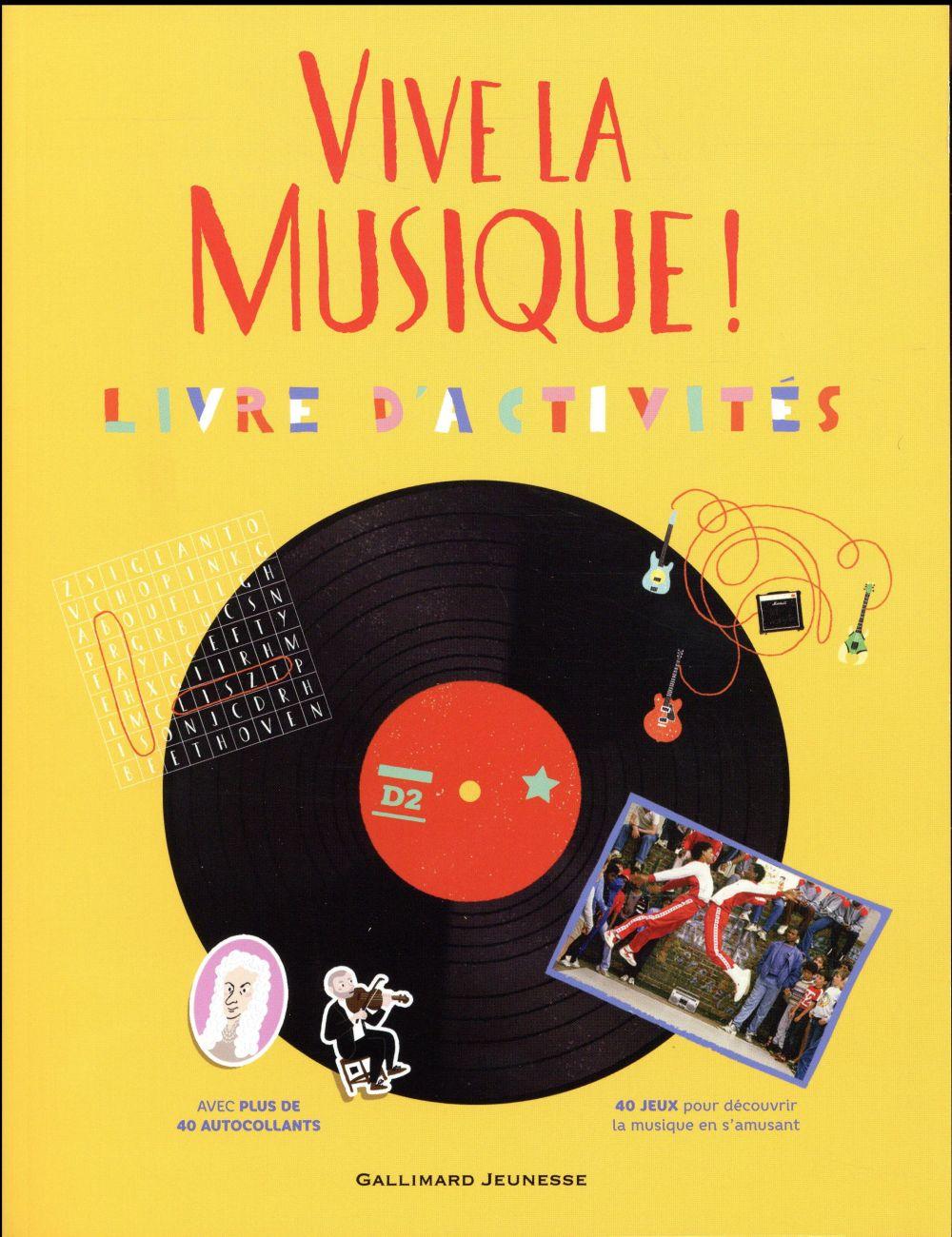 Vive la musique ! - livre d'activites