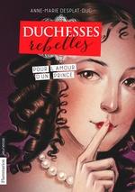 Vente EBooks : Duchesses rebelles (Tome 3) - Pour l'amour d'un prince  - Anne-Marie Desplat-Duc