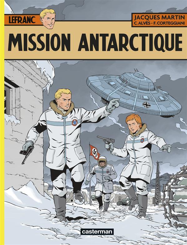 Lefranc t.26 ; mission Antarctique