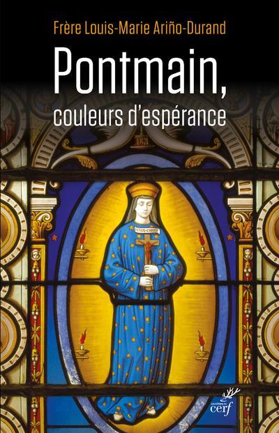 PONTMAIN, COULEURS D'ESPERANCE