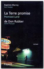 Vente Livre Numérique : La Terre Promise de Don Rubber  - Baptiste-marrey