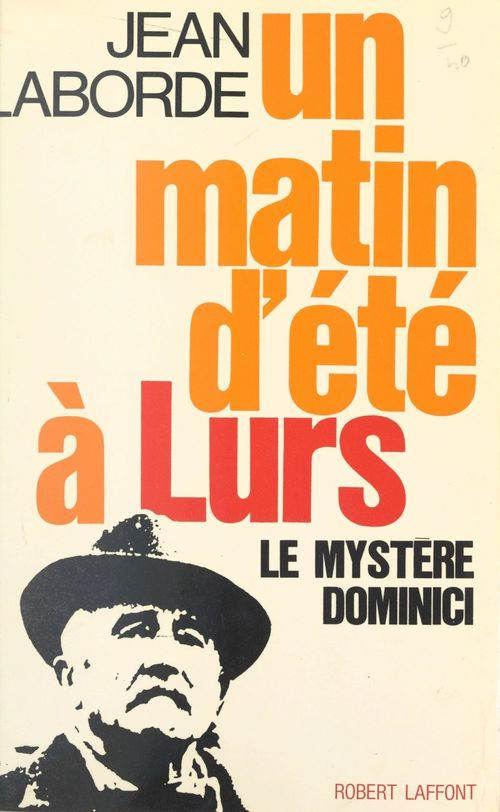 Un matin d'été à Lurs, 5 août 1952  - Jean Laborde
