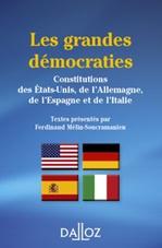 Vente Livre Numérique : Les grandes démocraties. Constitutions des États-Unis, de l'Allemagne, de l'Espagne et de l'Italie  - Ferdinand Mélin-Soucramanien