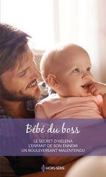 Vente Livre Numérique : Bébé du boss  - Diana Hamilton - Catherine Mann - Yvonne Lindsay