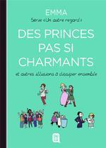 Un autre regard T.4 ; des princes pas si charmants et autres illusions à dissiper ensemble