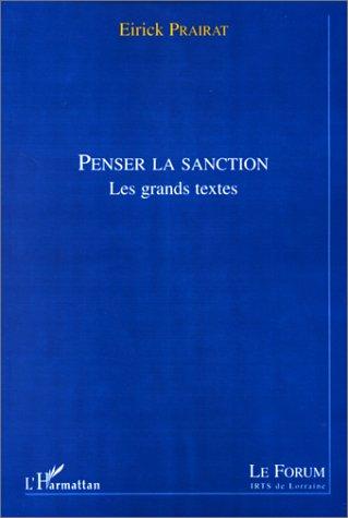 Penser la sanction ; les grands textes