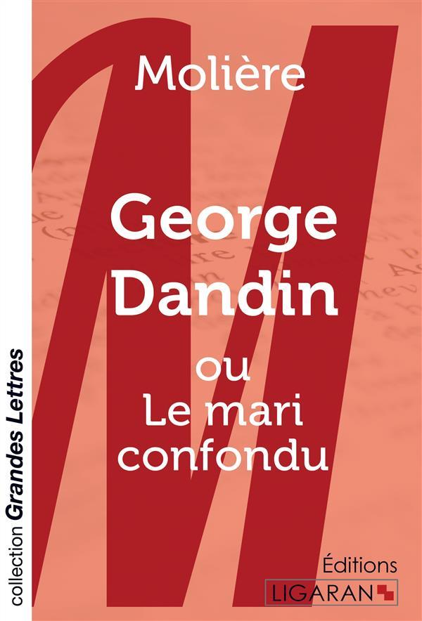 George Dandin ; ou le mari confondu