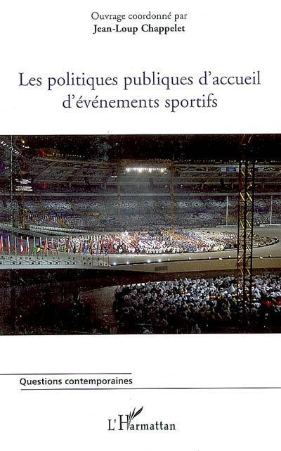 Les politiques publiques d'accueil d'événements sportifs