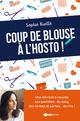 Coup de blouse à l'hosto  - Sophie Ruellé