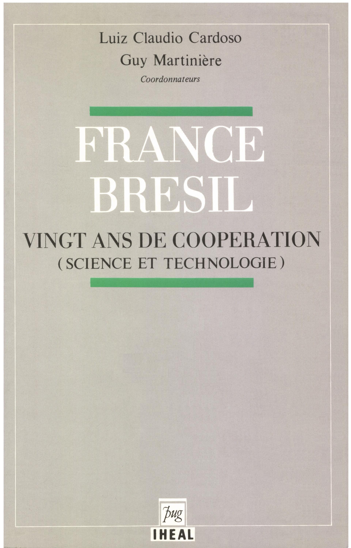 France/bresil 20 ans de cooperation