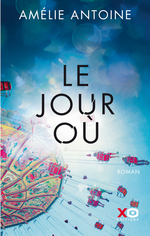 Vente EBooks : Le jour où  - Amélie ANTOINE
