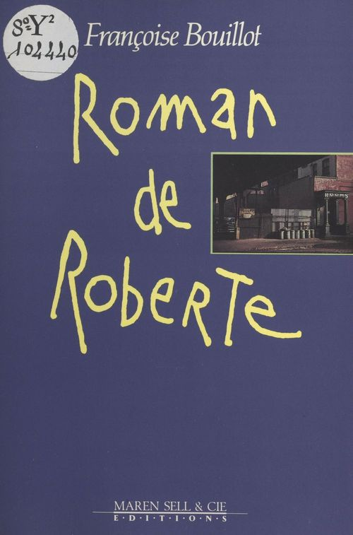 Roman de Roberte  - Françoise Bouillot