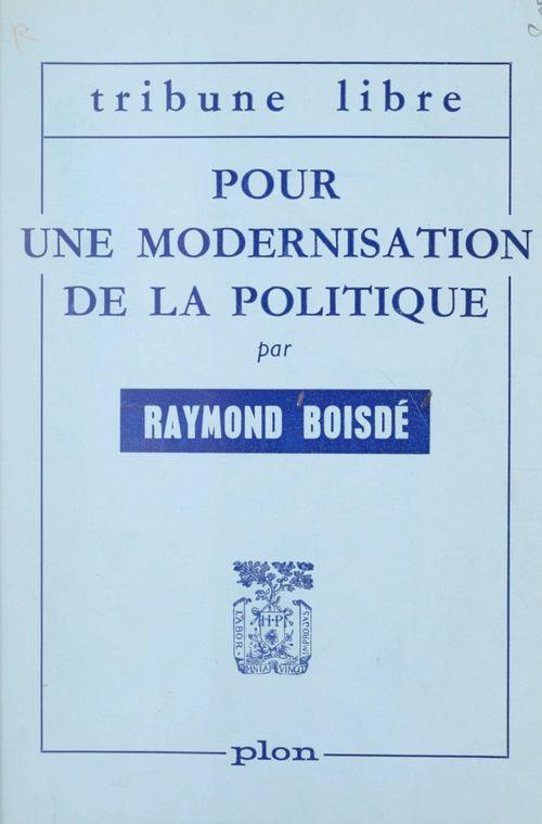 Pour une modernisation de la politique
