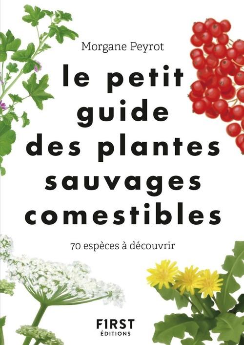 Le petit guide des plantes comestibles