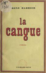 Vente Livre Numérique : La cangue  - René Barbier