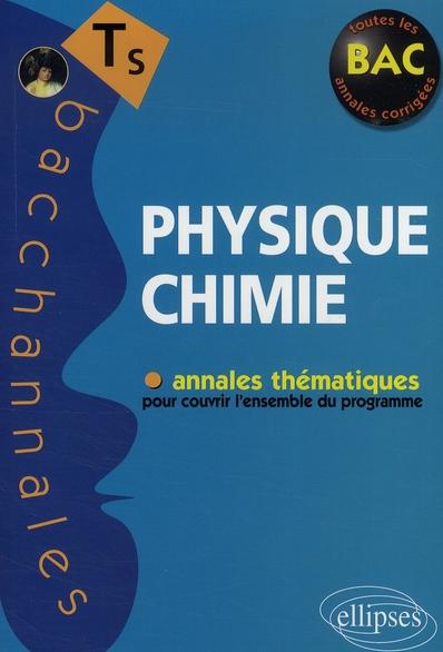 Bacchannales Physique Chimie Sujets Du Bac 2008 Annales Thematiques Terminale S
