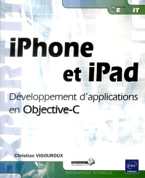 Iphone Et Ipad ; Developpement D'Applications En Objective-C