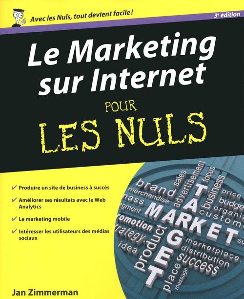 Marketing sur Internet, 3e Pour les Nuls