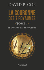 Vente Livre Numérique : La couronne des 7 royaumes (Tome 4) - Le Combat des innocents  - David B. Coe