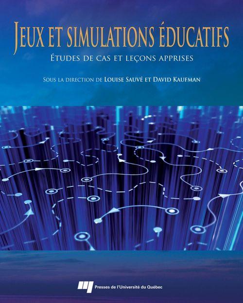Jeux et simulations en éducation ; études de cas et leçons apprises