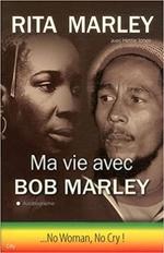 Ma vie avec Bob Marley  - Rita Marley