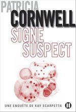 Vente Livre Numérique : Signe suspect  - Patricia Cornwell