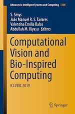Computational Vision and Bio-Inspired Computing  - S. Smys - Valentina Emilia Balas - João Manuel R.S. Tavares - Abdullah M. Iliyasu