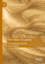 The Value of Luxury  - Beata Stepien