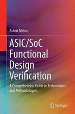 ASIC/SoC Functional Design Verification  - Ashok B. Mehta