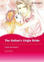 Vente EBooks : Harlequin Comics: The Italian's Virgin Bride  - Trish Morey - Yutta Narukami
