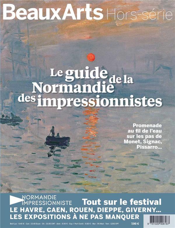 LE GUIDE DE LA NORMANDIE DES IMPRESSIONNISTES - PROMENADE AU FIL DE L'EAU SUR LES PAS DE MONET, SIGN