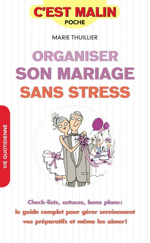 C'est malin poche ; organiser son mariage sans stress