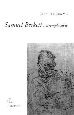 Vente Livre Numérique : Samuel Beckett : irremplaçable  - Gérard Durozoi
