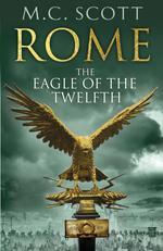Vente EBooks : Rome: The Eagle Of The Twelfth  - Manda Scott