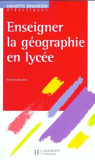 enseigner la geographie en lycee