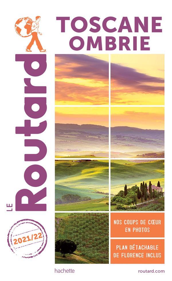 guide du Routard ; Toscane, Ombrie (édition 2021/2022)