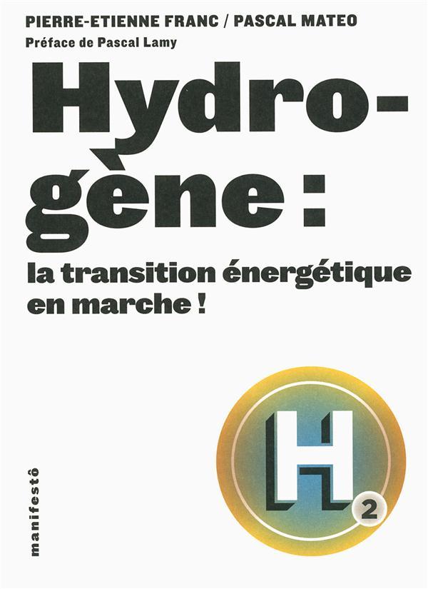 Hydrogène : la transition énergétique en marche!