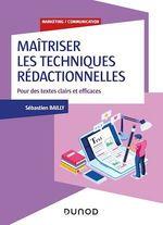 Vente EBooks : Maîtriser les techniques rédactionnelles - Pour des écrits clairs, positifs et efficaces  - Sébastien Bailly