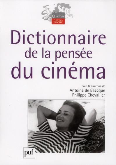 Dictionnaire De La Pensee Du Cinema