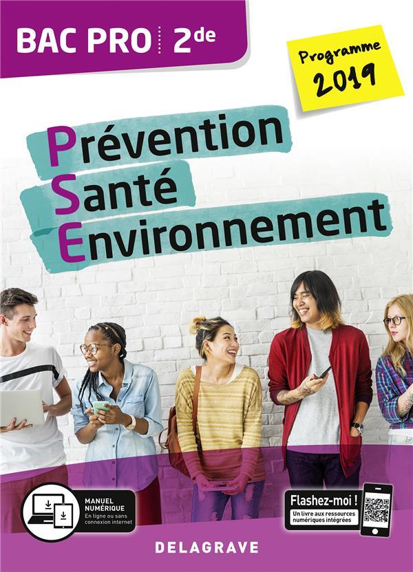 Prévention, santé, environnement ;  bac pro PSE ; 2de ; pochette de l'élève (édition 2019)