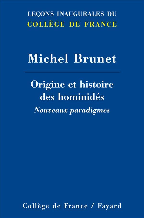 origine et histoire des hominidés ; nouveaux paradigmes