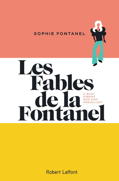 LES FABLES DE LA FONTANEL