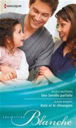 Vente Livre Numérique : Une famille parfaite - Kate et le chirurgien  - Jessica Matthews - Alison Roberts